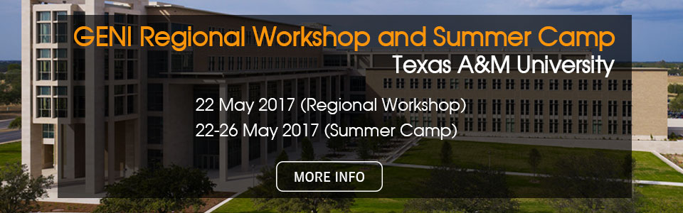 GENI Regional Workshop and Summer Camp